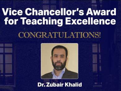 "To Dr. Zubair Khalid, ""good teachers are artists who know the science of teaching."" Dr. Khalid has been praised by many at LUMS for his dedication to student learning and his drive to find innovative ways to teach multidisciplinary topics in electrical engineering."
